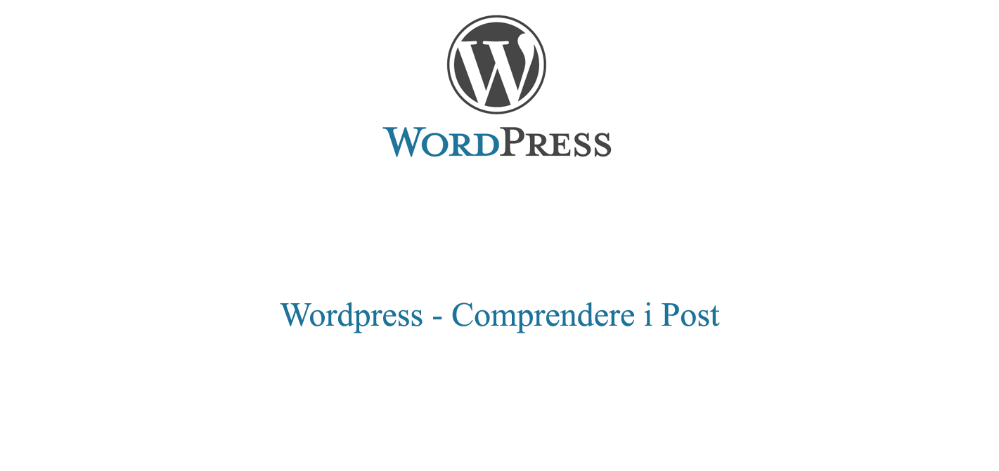 Comprendere i post in Wordpress