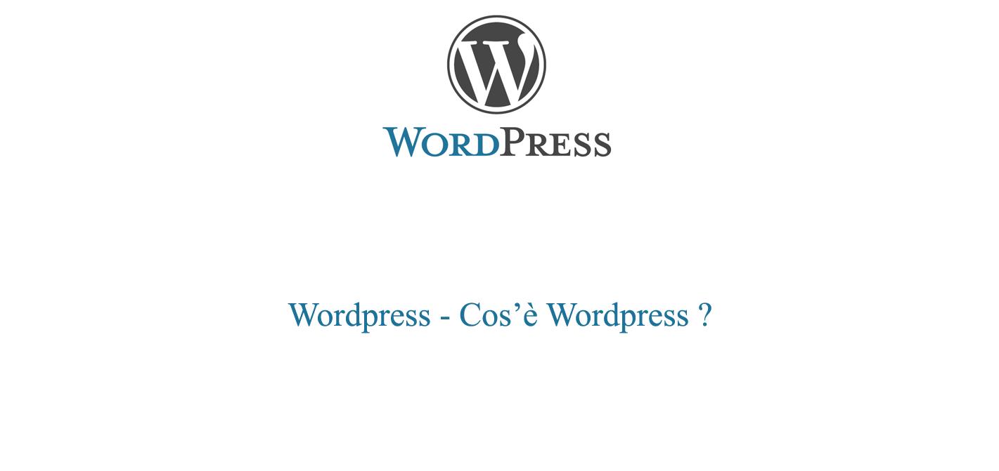 Cos'è Wordpress - La guida essenziale