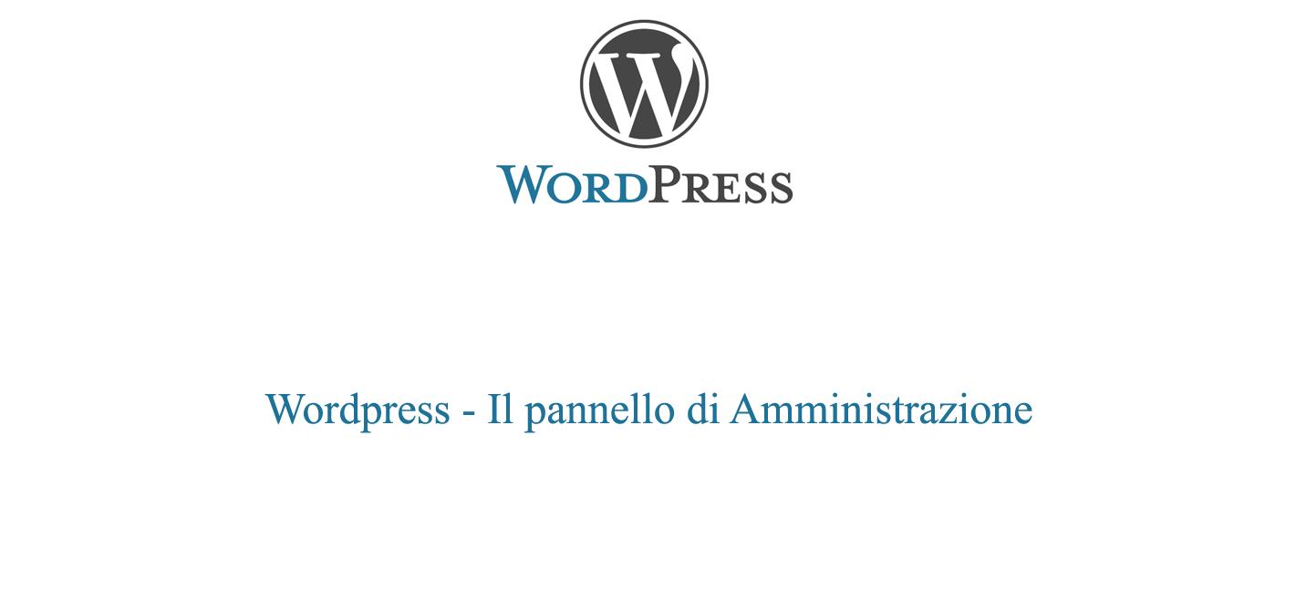 Il pannello di amministrazione wordpress