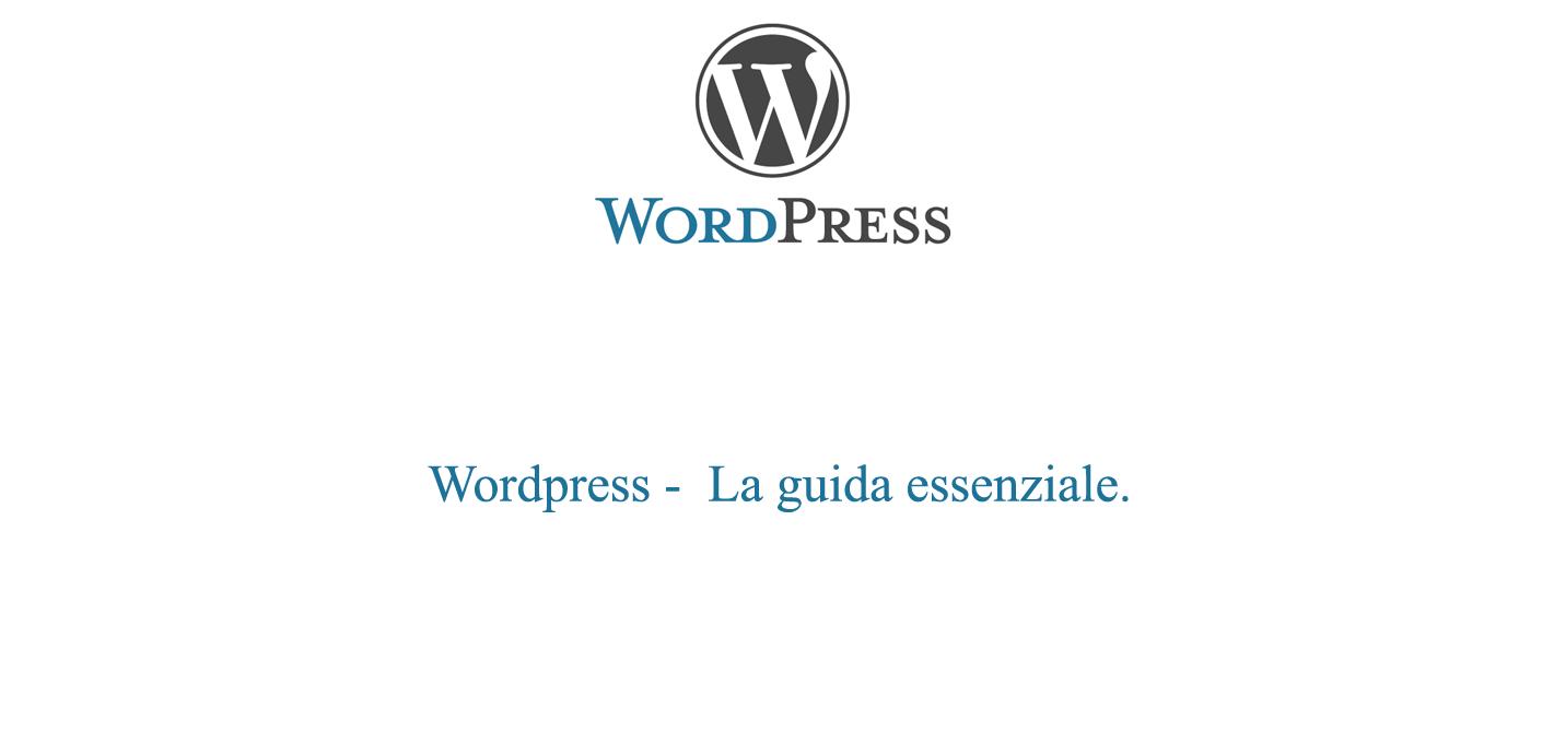 La guida essenziale di Wordpress